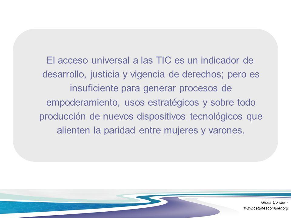 El acceso universal a las TIC es un indicador de desarrollo, justicia y vigencia de derechos; pero es insuficiente para generar procesos de empoderami