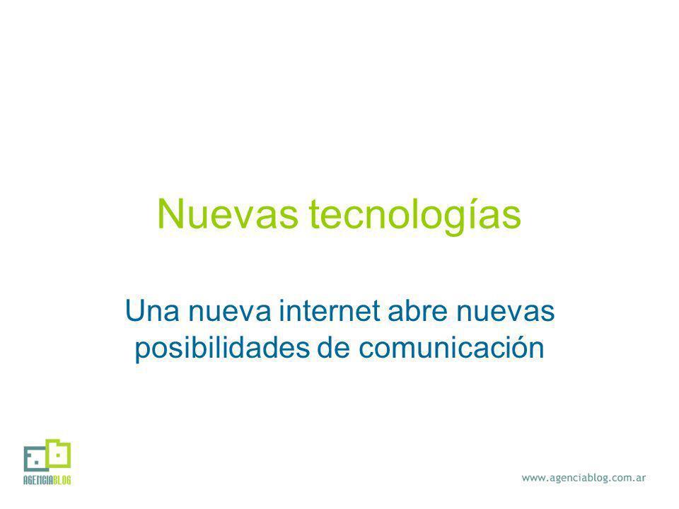 Nuevas tecnologías Una nueva internet abre nuevas posibilidades de comunicación