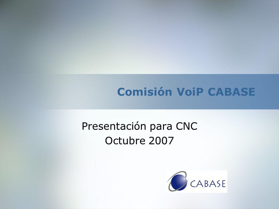 Comisión VoiP CABASE Presentación para CNC Octubre 2007