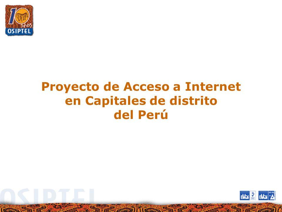 Proyecto de Acceso a Internet en Capitales de distrito del Perú