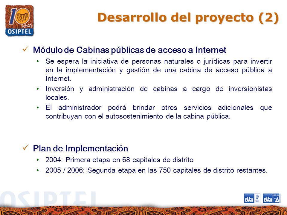 Módulo de Cabinas públicas de acceso a Internet Se espera la iniciativa de personas naturales o jurídicas para invertir en la implementación y gestión