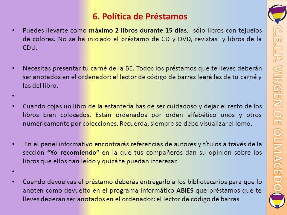 7.Información útil Recuerda que los libros están ordenados de acuerdo a los siguientes criterios: 1º.