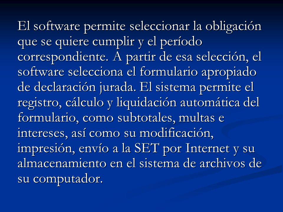 El software permite seleccionar la obligación que se quiere cumplir y el período correspondiente.