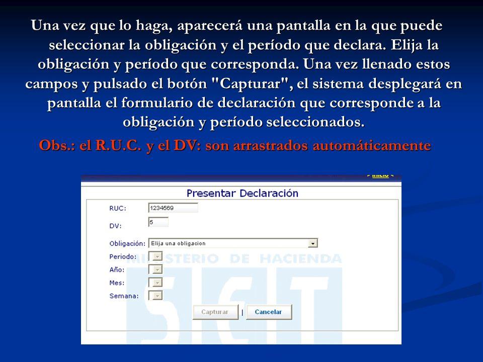 Una vez que lo haga, aparecerá una pantalla en la que puede seleccionar la obligación y el período que declara.