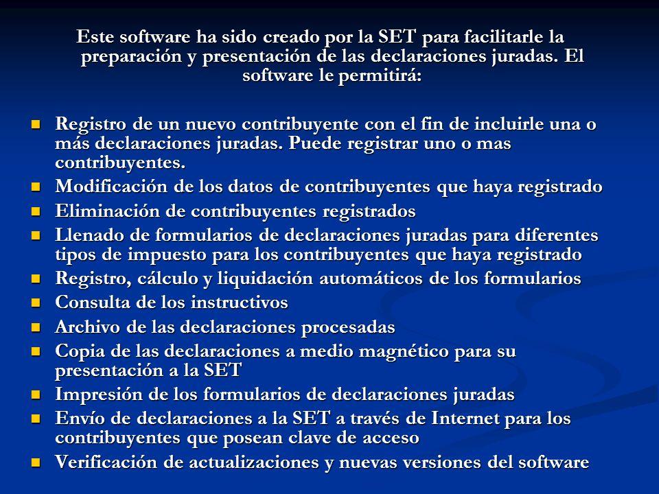 Este software ha sido creado por la SET para facilitarle la preparación y presentación de las declaraciones juradas.