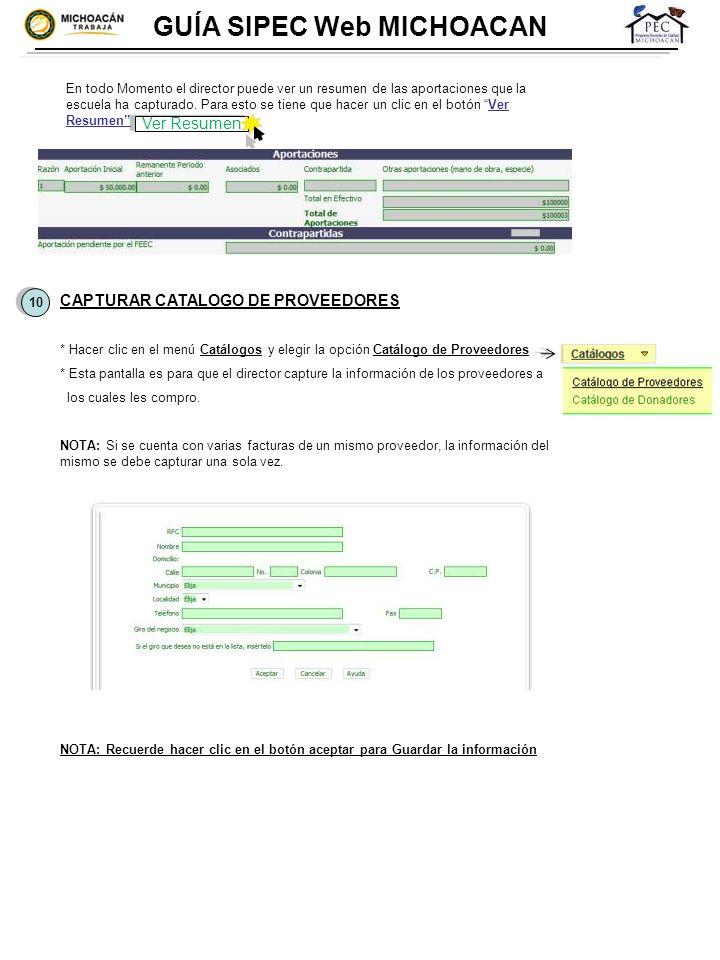 GUÍA SIPEC Web MICHOACAN En todo Momento el director puede ver un resumen de las aportaciones que la escuela ha capturado. Para esto se tiene que hace
