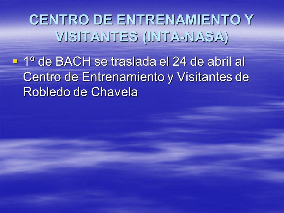 CENTRO DE ENTRENAMIENTO Y VISITANTES (INTA-NASA) 1º de BACH se traslada el 24 de abril al Centro de Entrenamiento y Visitantes de Robledo de Chavela 1º de BACH se traslada el 24 de abril al Centro de Entrenamiento y Visitantes de Robledo de Chavela