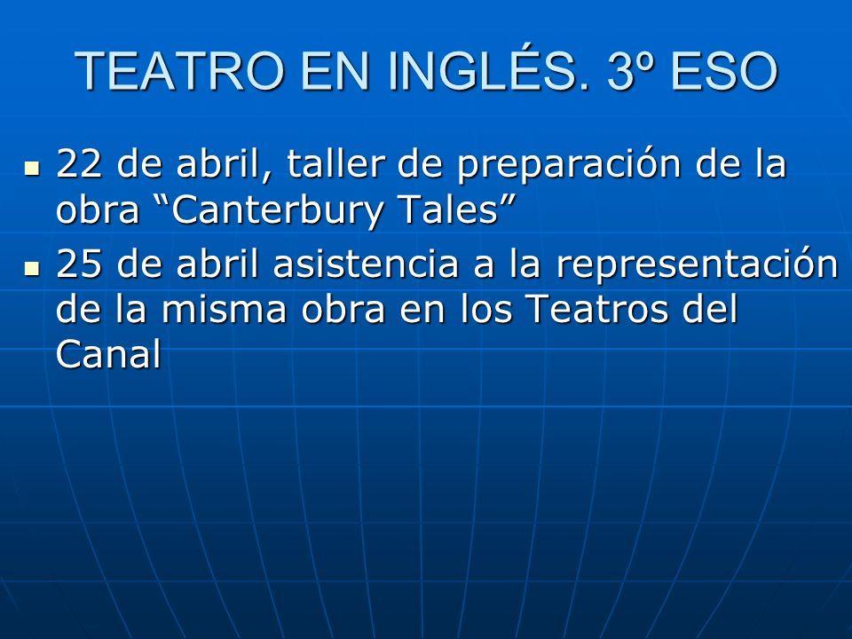 TEATRO EN INGLÉS. 3º ESO 22 de abril, taller de preparación de la obra Canterbury Tales 22 de abril, taller de preparación de la obra Canterbury Tales