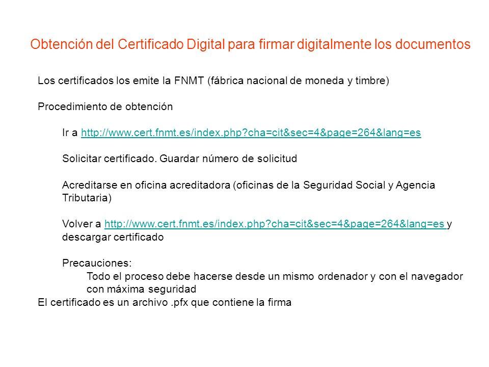 La obtención es sencilla, sólo hay que seguir las instrucciones de la página web El Certificado de Usuario nos permitirá también realizar múltiples trámites por internet: -Realizar la declaración de Hacienda - Trámites con las distintas administraciones - Etc