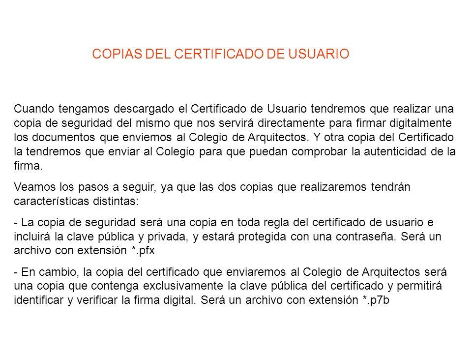 EXPORTAR EL CERTIFICADO DE USUARIO Los certificados de usuario los encontraremos dentro de las opciones de Internet de Internet Explorer