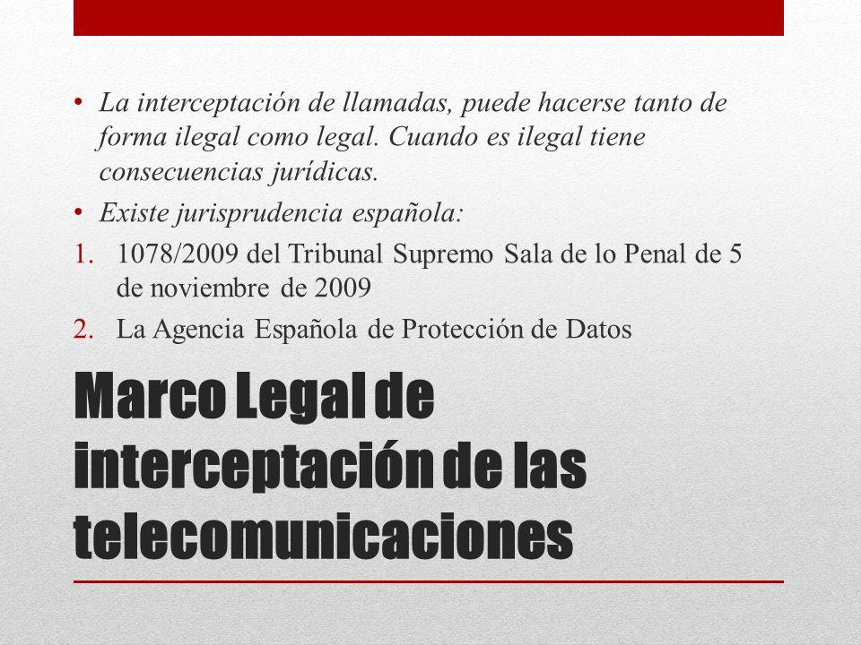 FORMAS DE INTERCEPTACIÓN DE LAS COMUNICACIONES Desde el punto de vista técnico, la interceptación de comunicaciones puede ocurrir: 1.En la telefonía fija.