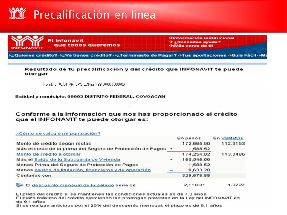 Precalificación en línea Nombre: JUAN ARTURO LÓPEZ NSS 00000000000