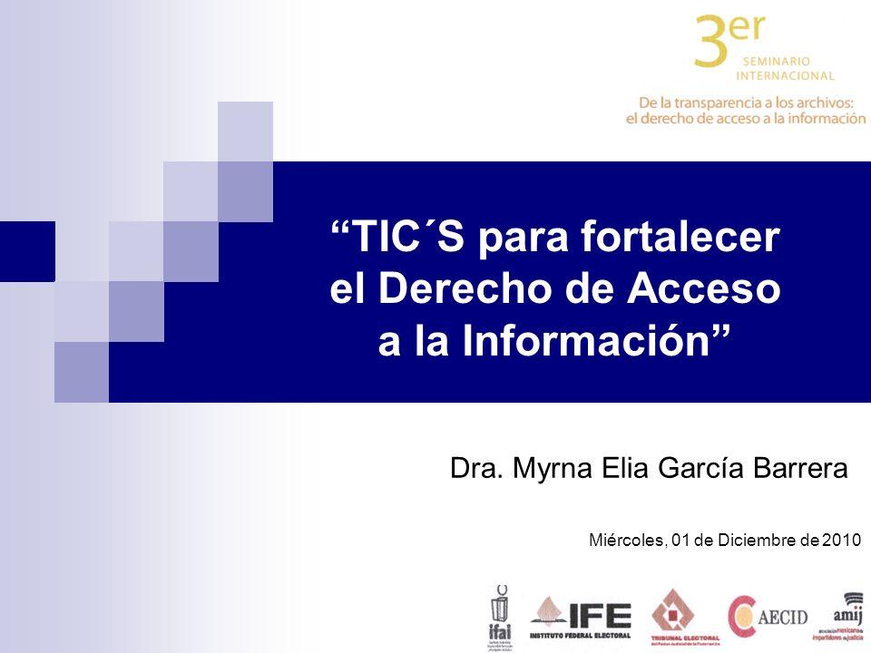 TIC´S para fortalecer el Derecho de Acceso a la Información Dra.