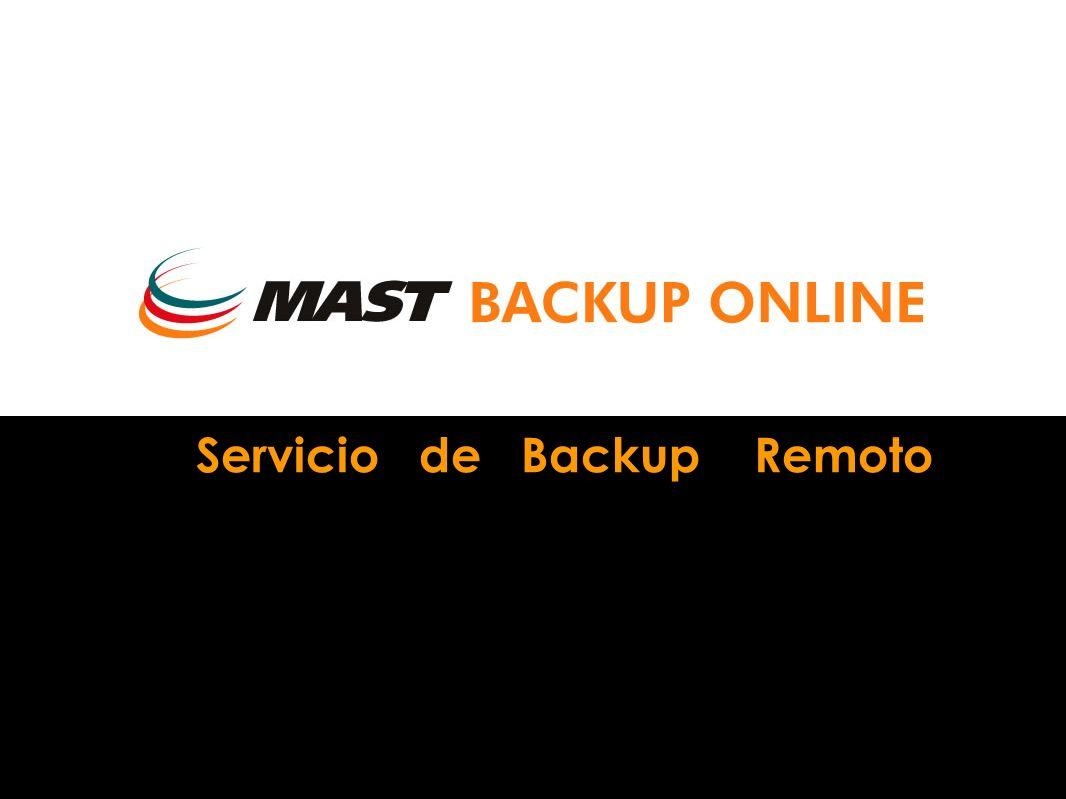 NOVEDADES 2006 MAST Backup Online es un servicio de copia remota de datos, vía Internet, con máximas garantías de seguridad y confidencialidad.