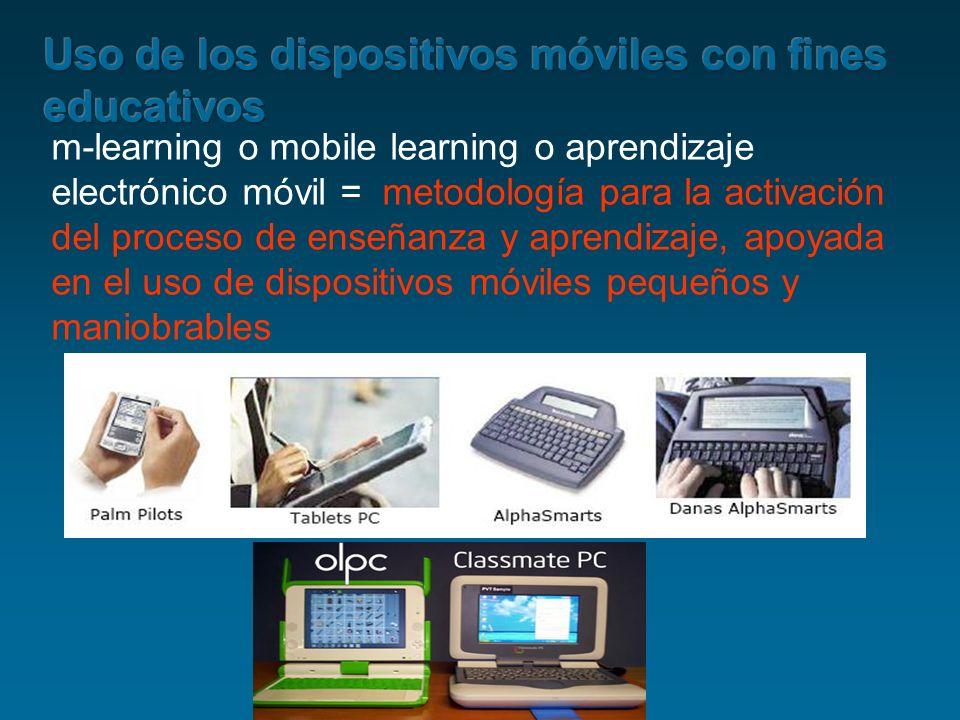 m-learning o mobile learning o aprendizaje electrónico móvil = metodología para la activación del proceso de enseñanza y aprendizaje, apoyada en el us