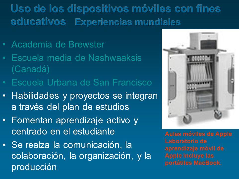 Academia de Brewster Escuela media de Nashwaaksis (Canadá) Escuela Urbana de San Francisco Habilidades y proyectos se integran a través del plan de es