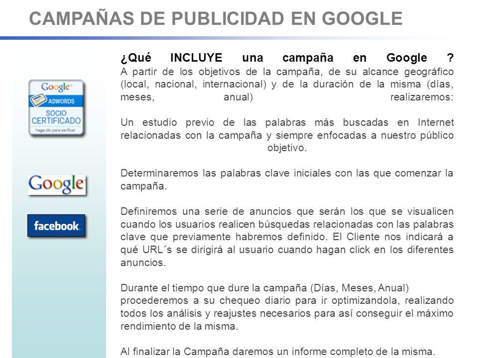 CAMPAÑAS DE PUBLICIDAD EN FACEBOOK ¿Qué INCLUYE una campaña en Facebook.