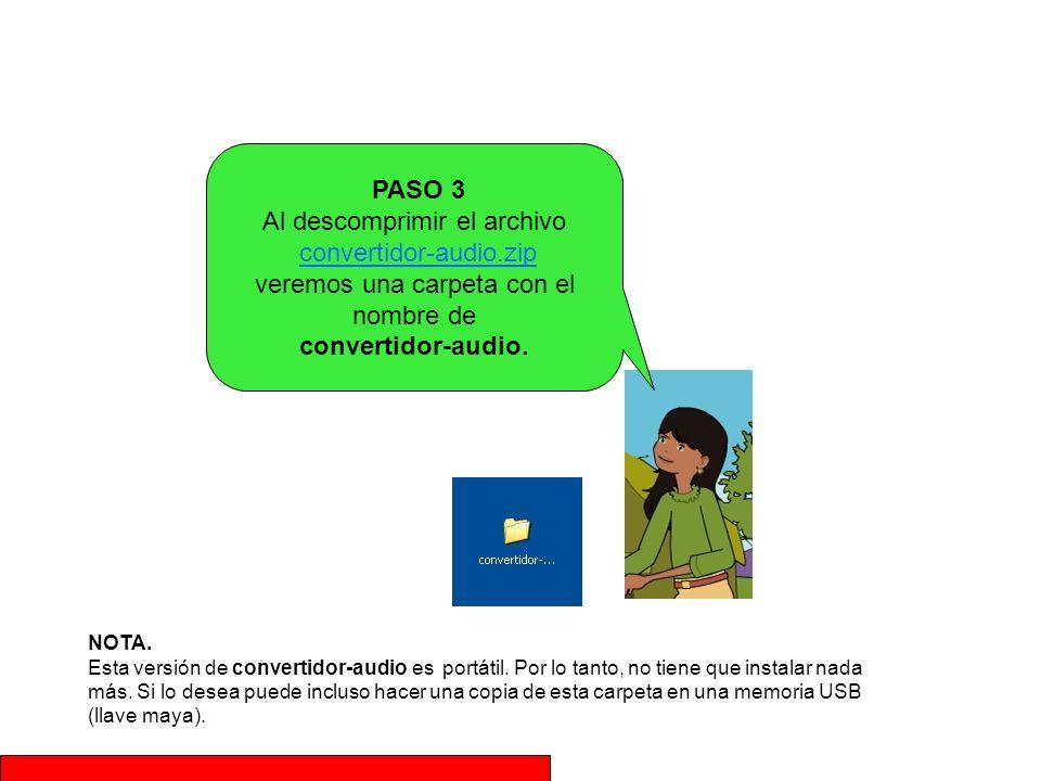 PASO 3 Al descomprimir el archivo convertidor-audio.zip veremos una carpeta con el nombre de convertidor-audio.convertidor-audio.zip NOTA. Esta versió