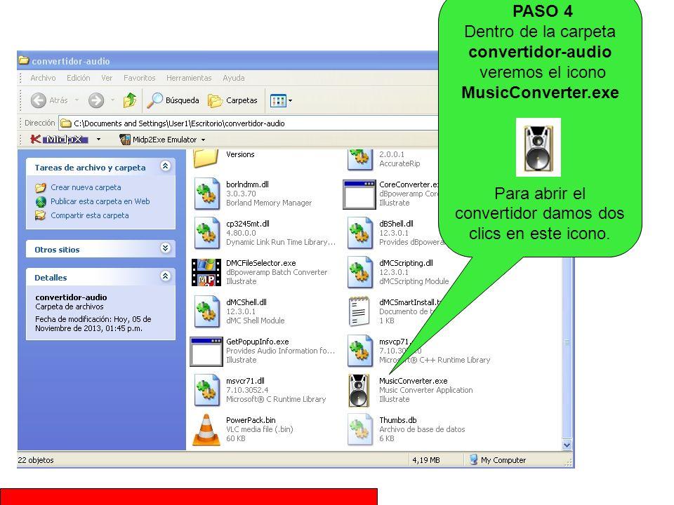 PASO 4 Dentro de la carpeta convertidor-audio veremos el icono MusicConverter.exe Para abrir el convertidor damos dos clics en este icono.