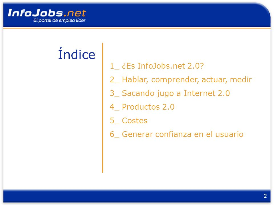 3 ¿ES INFOJOBS.NET 2.0.