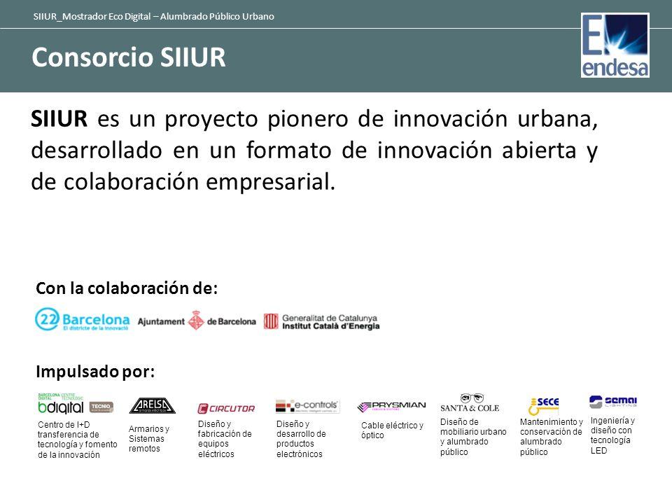 SIIUR_Mostrador Eco Digital – Alumbrado Público Urbano Consorcio SIIUR SIIUR es un proyecto pionero de innovación urbana, desarrollado en un formato d