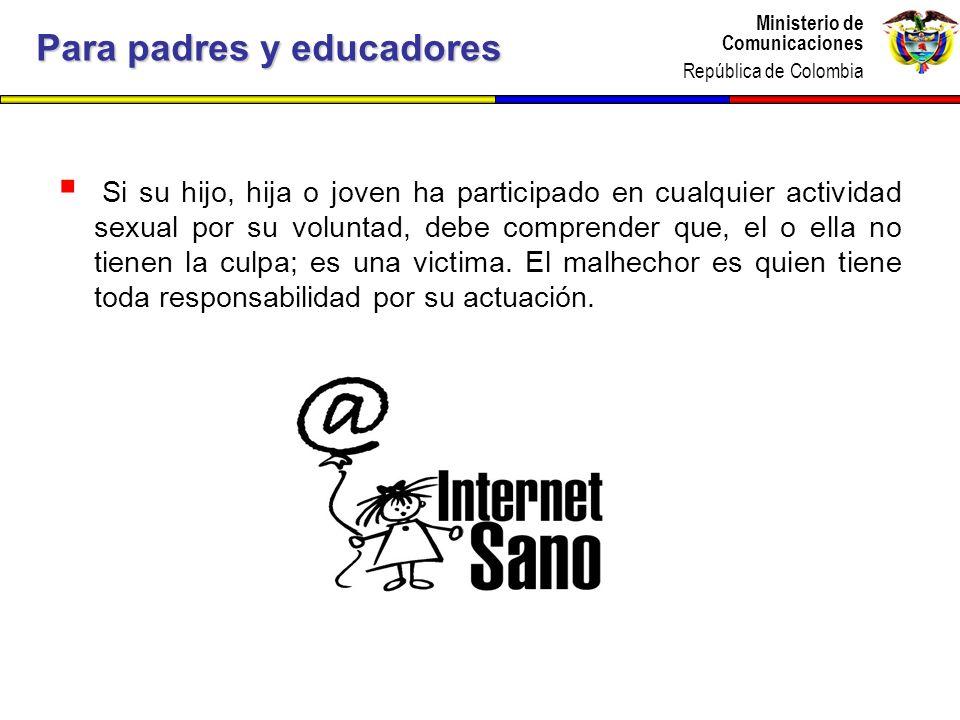 Ministerio de Comunicaciones República de Colombia Ministerio de Comunicaciones República de Colombia Si su hijo, hija o joven ha participado en cualq