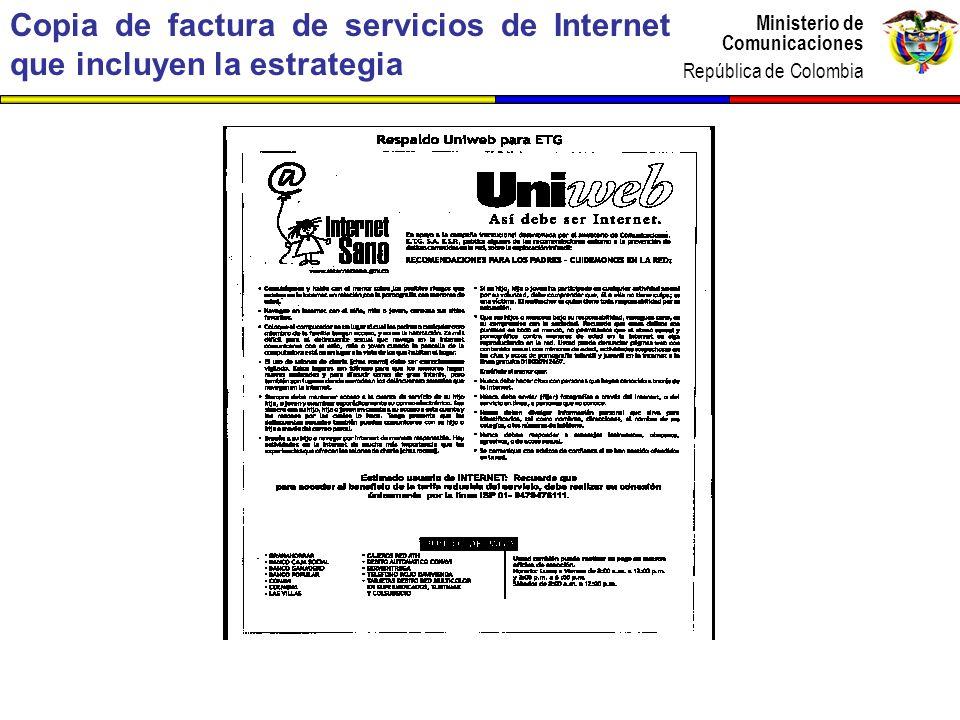 Ministerio de Comunicaciones República de Colombia Ministerio de Comunicaciones República de Colombia Copia de factura de servicios de Internet que in