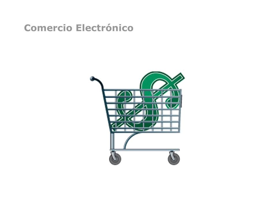 Definición de Comercio Electrónico El Comercio Electrónico es el intercambio de bienes y servicios por medios electrónicos.