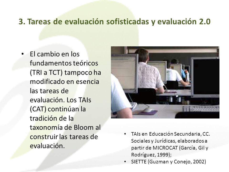 El cambio en los fundamentos teóricos (TRI a TCT) tampoco ha modificado en esencia las tareas de evaluación. Los TAIs (CAT) continúan la tradición de