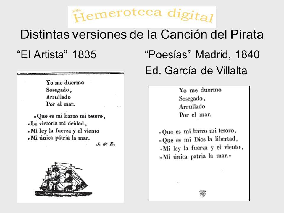 Distintas versiones de la Canción del Pirata El Artista 1835Poesías Madrid, 1840 Ed. García de Villalta
