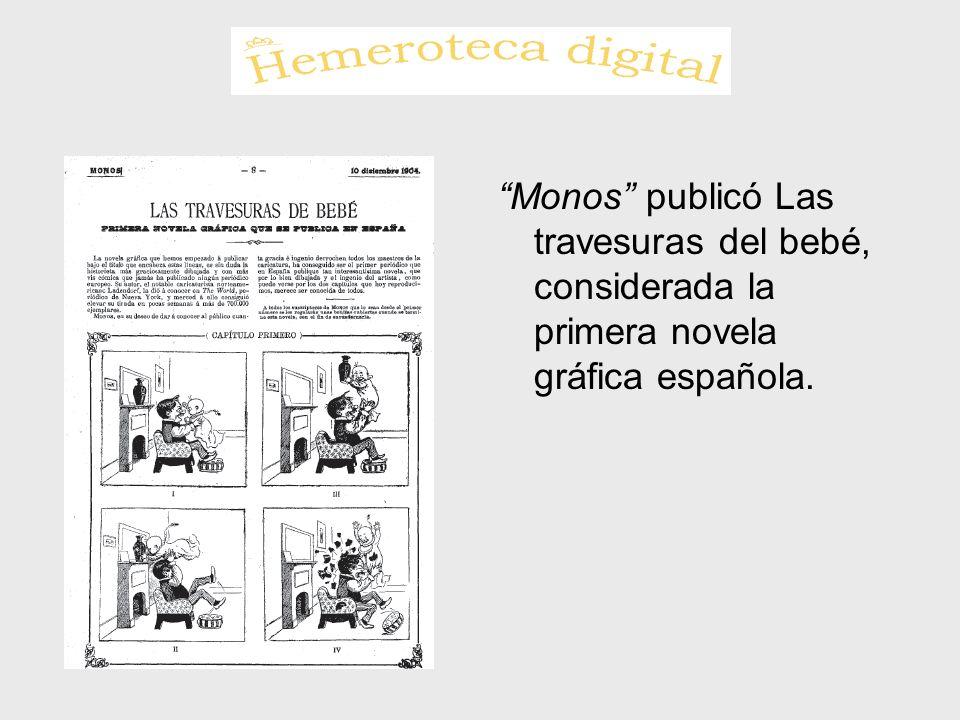 Monos publicó Las travesuras del bebé, considerada la primera novela gráfica española.