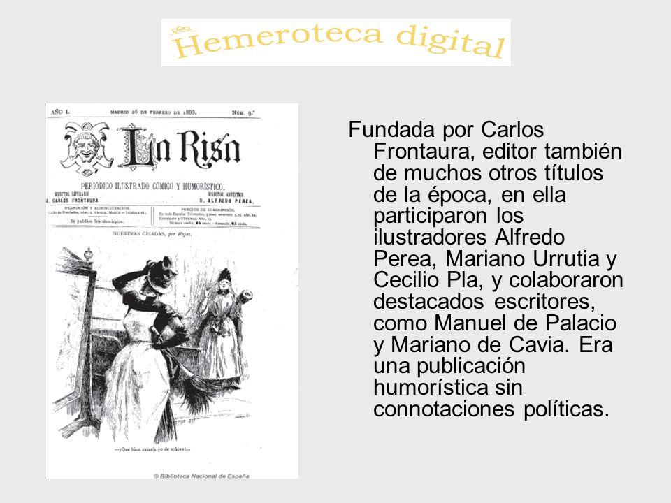 Fundada por Carlos Frontaura, editor también de muchos otros títulos de la época, en ella participaron los ilustradores Alfredo Perea, Mariano Urrutia