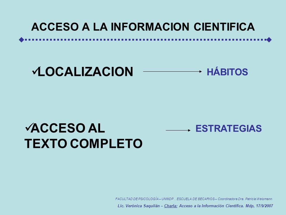 ACCESO A LA INFORMACION CIENTIFICA FACULTAD DE PSICOLOGÍA – UNMDP..
