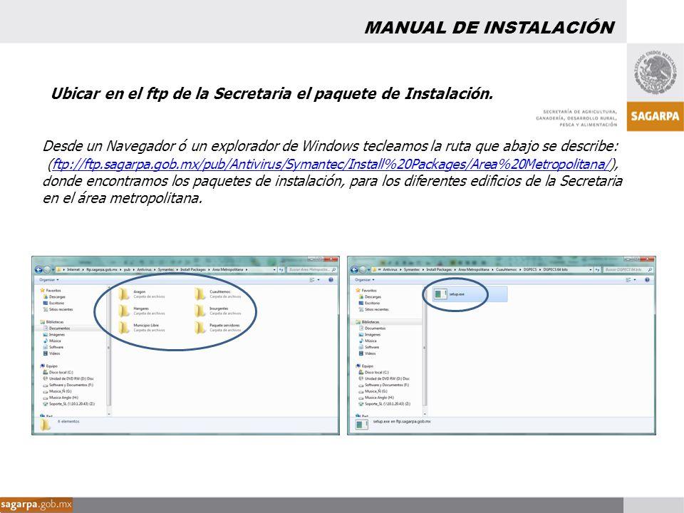 Desde un Navegador ó un explorador de Windows tecleamos la ruta que abajo se describe: (ftp://ftp.sagarpa.gob.mx/pub/Antivirus/Symantec/Install%20Pack