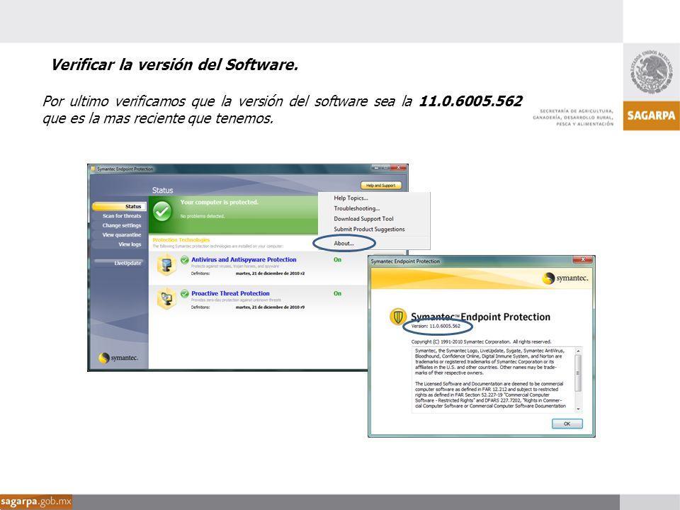 Por ultimo verificamos que la versión del software sea la 11.0.6005.562 que es la mas reciente que tenemos. Verificar la versión del Software.