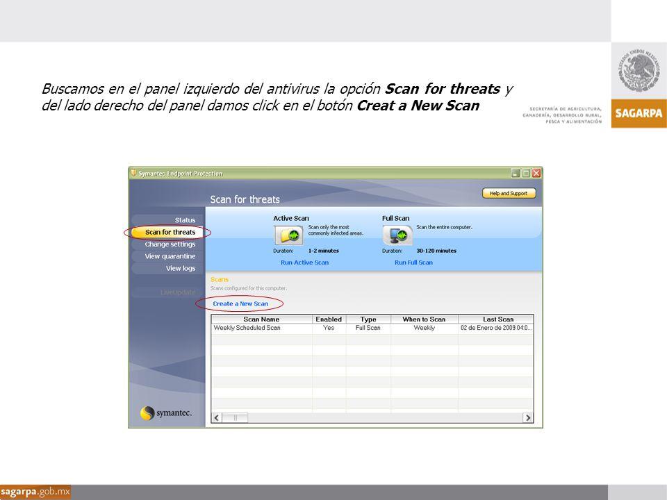 Buscamos en el panel izquierdo del antivirus la opción Scan for threats y del lado derecho del panel damos click en el botón Creat a New Scan