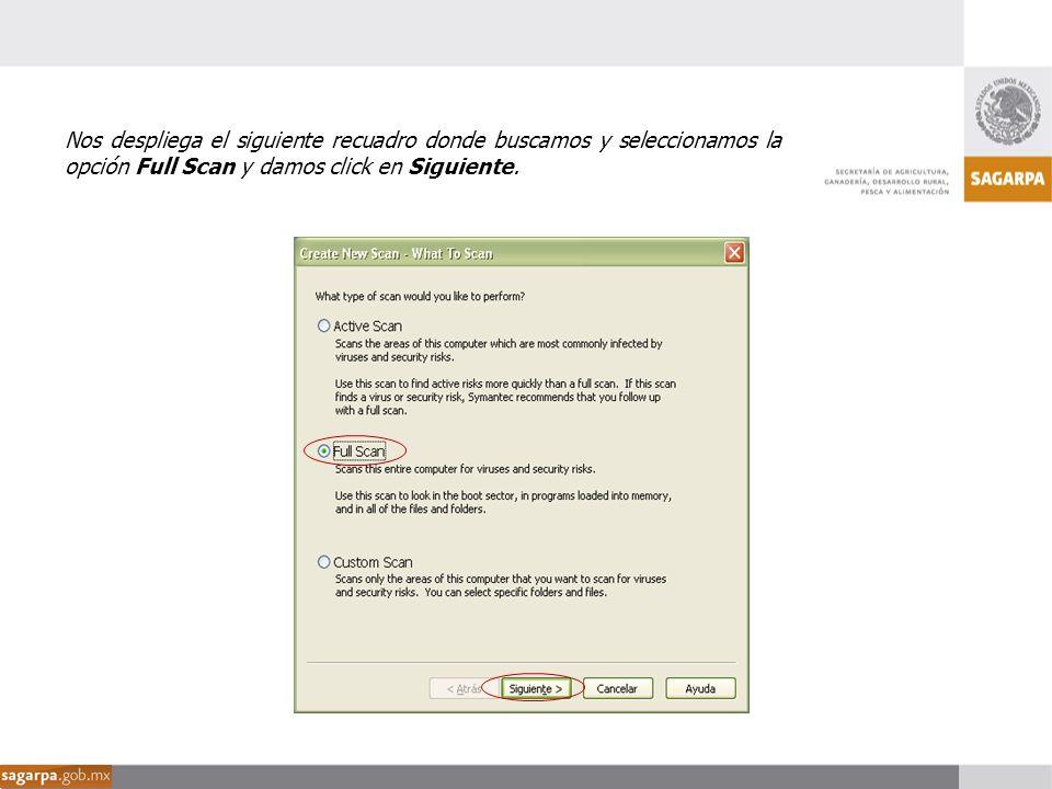 Nos despliega el siguiente recuadro donde buscamos y seleccionamos la opción Full Scan y damos click en Siguiente.