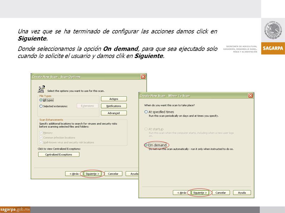 Una vez que se ha terminado de configurar las acciones damos click en Siguiente. Donde seleccionamos la opción On demand, para que sea ejecutado solo