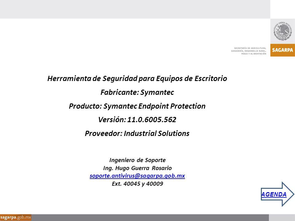 Herramienta de Seguridad para Equipos de Escritorio Fabricante: Symantec Producto: Symantec Endpoint Protection Versión: 11.0.6005.562 Proveedor: Indu