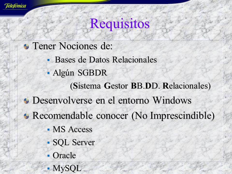 Lenguaje SQL Avanzado IGB-2351 Duración: 24 horas Profesor: J. Joaquín Caselles Pomares