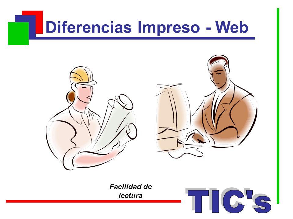 Diferencias Impreso - Web Facilidad de lectura