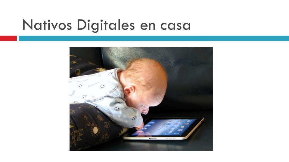 Nativos Digitales en casa