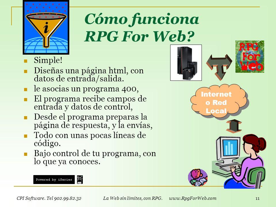 CPI Software. Tel 902.99.82.32 La Web sin límites, con RPG. www.RpgForWeb.com 10 Convertidor de DDS-DSPF a HTML