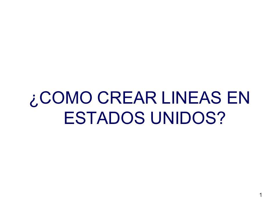 1 ¿COMO CREAR LINEAS EN ESTADOS UNIDOS?