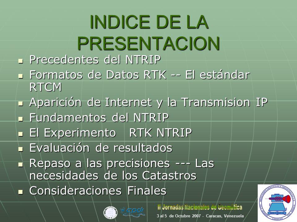 Inicio del RTK en Venezuela Los pioneros : LUZ, Empresas PETROLERAS y sus contratistas.