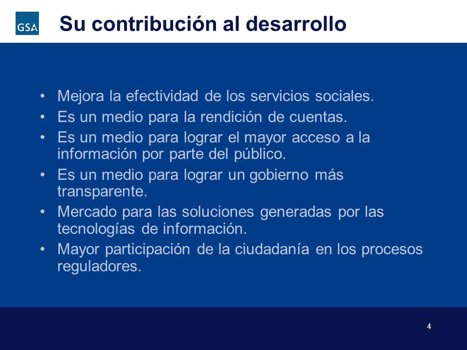 4 Su contribución al desarrollo Mejora la efectividad de los servicios sociales. Es un medio para la rendición de cuentas. Es un medio para lograr el