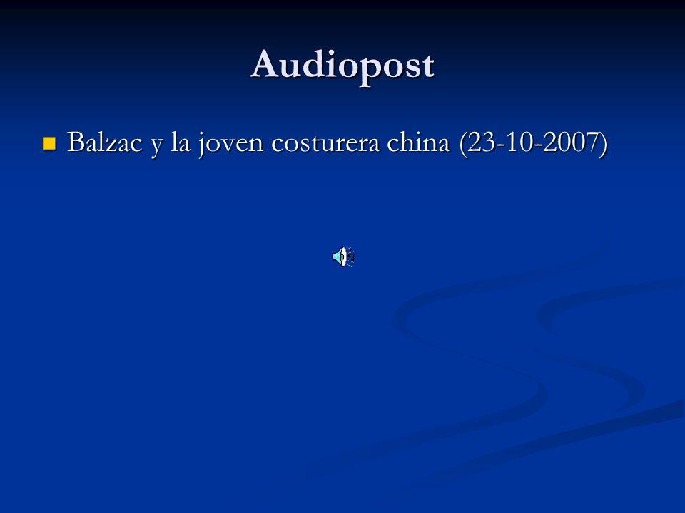 Audiopost Balzac y la joven costurera china (23-10-2007) Balzac y la joven costurera china (23-10-2007)