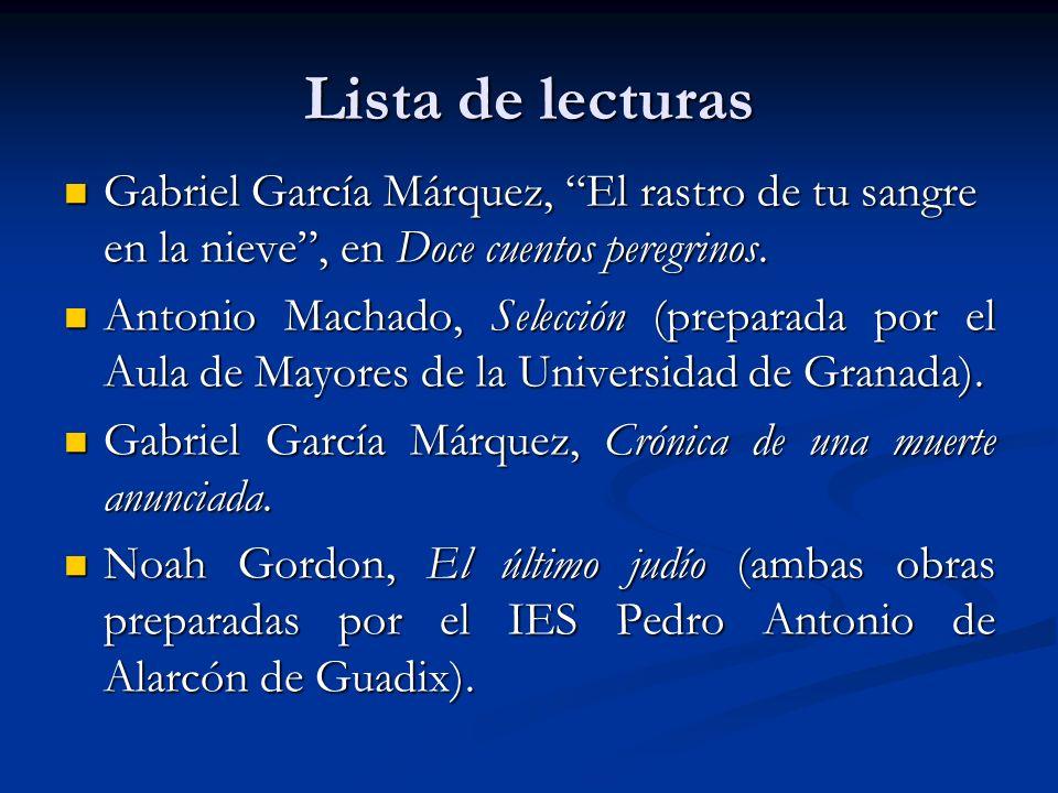 Lista de lecturas Gabriel García Márquez, El rastro de tu sangre en la nieve, en Doce cuentos peregrinos.