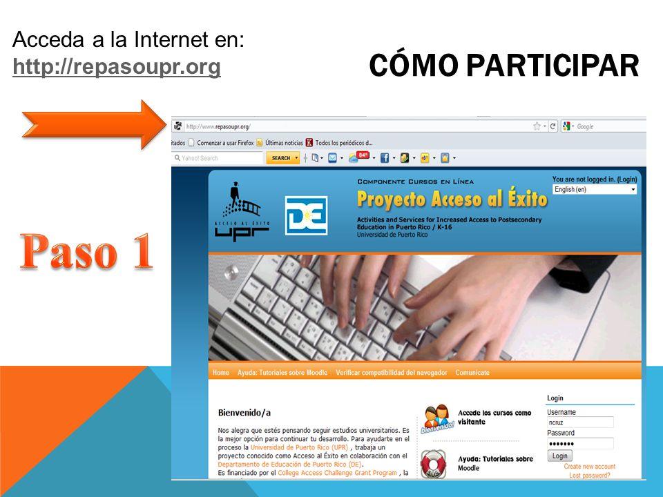 CÓMO PARTICIPAR Acceda a la Internet en: http://repasoupr.org http://repasoupr.org
