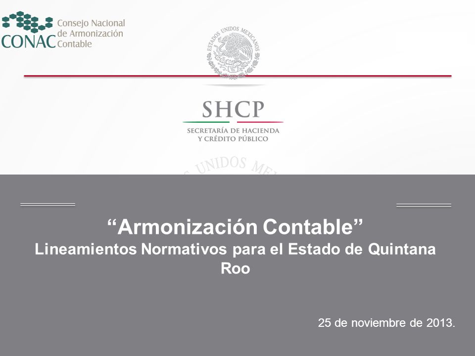Título Armonización Contable Lineamientos Normativos para el Estado de Quintana Roo 25 de noviembre de 2013.